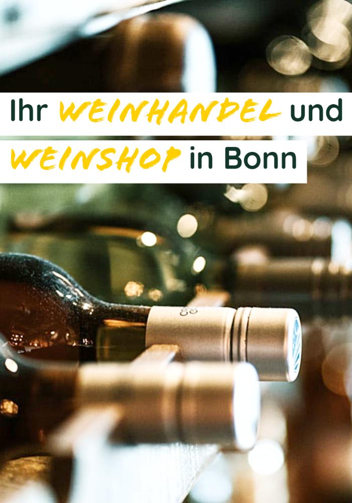 Weinhandel Bonn und Weinshop Duisdorf